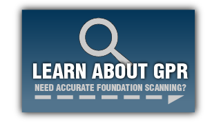 Learn about GPR, need accurate foundation scanning?