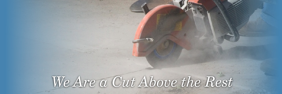 We are a cut above the rest, sawing concrete